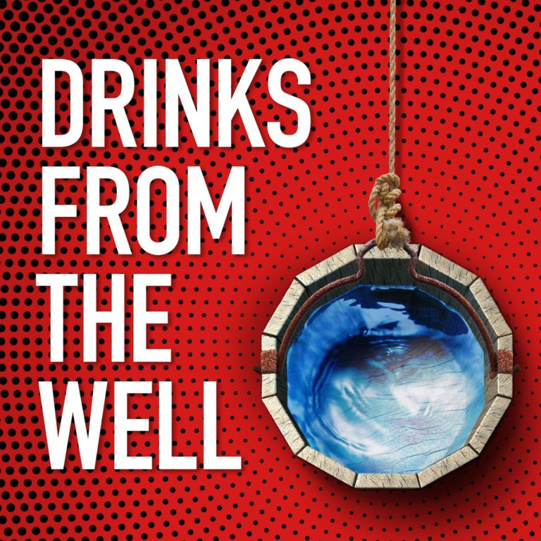 Drinks from the Well Podcast Cover